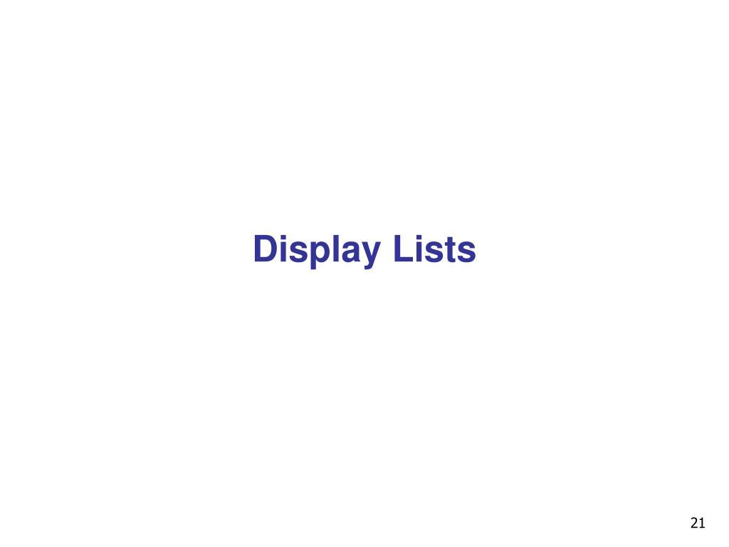 Display Lists
