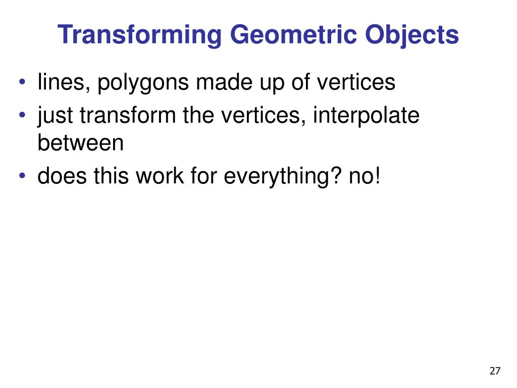Transforming Geometric Objects
