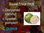 know your fruit7