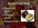 know your fruit8