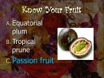 know your fruit9