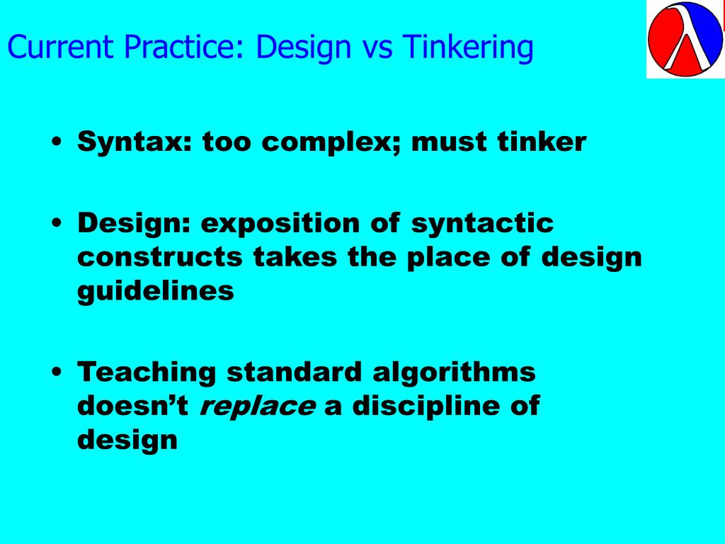 Current Practice: Design vs Tinkering