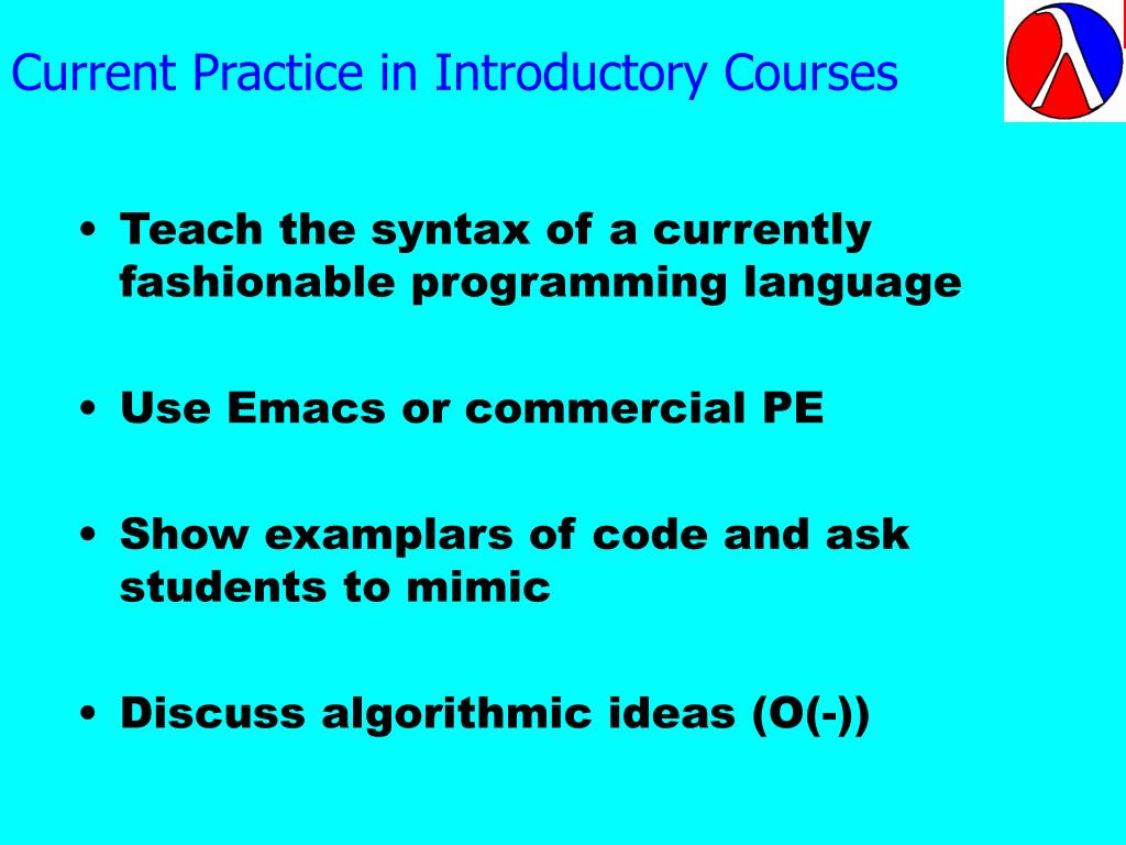 Current Practice in Introductory Courses