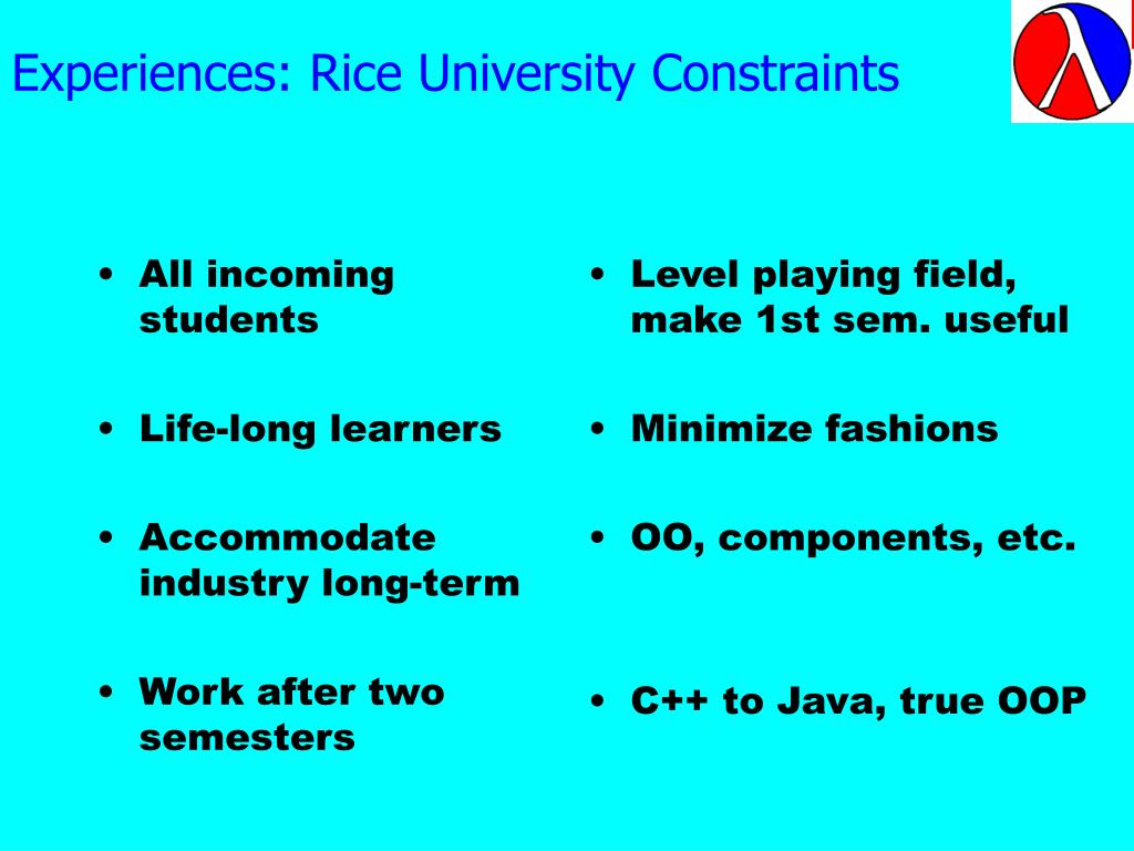 Experiences: Rice University Constraints