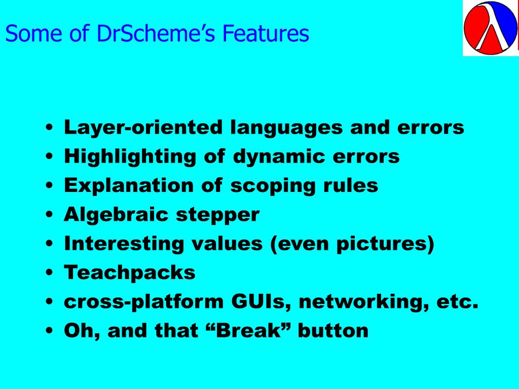 Some of DrScheme's Features
