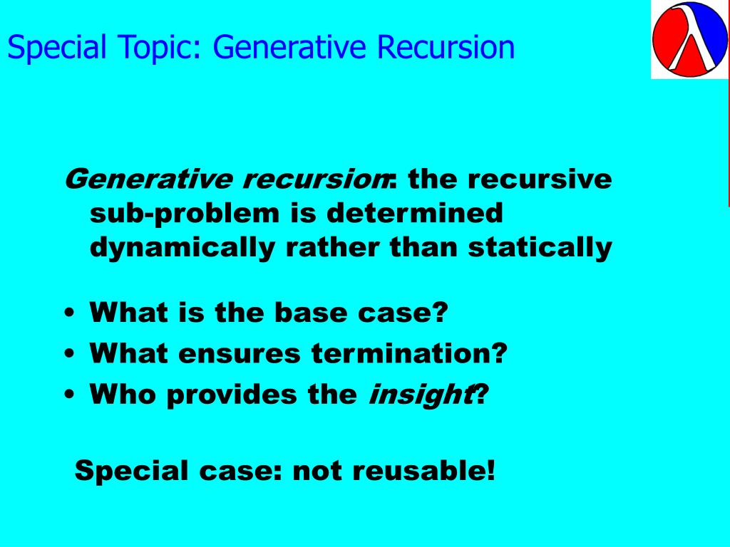 Special Topic: Generative Recursion