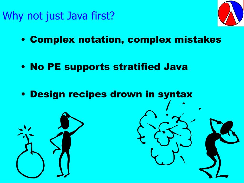 Why not just Java first?