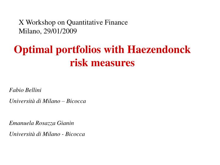 X Workshop on Quantitative Finance