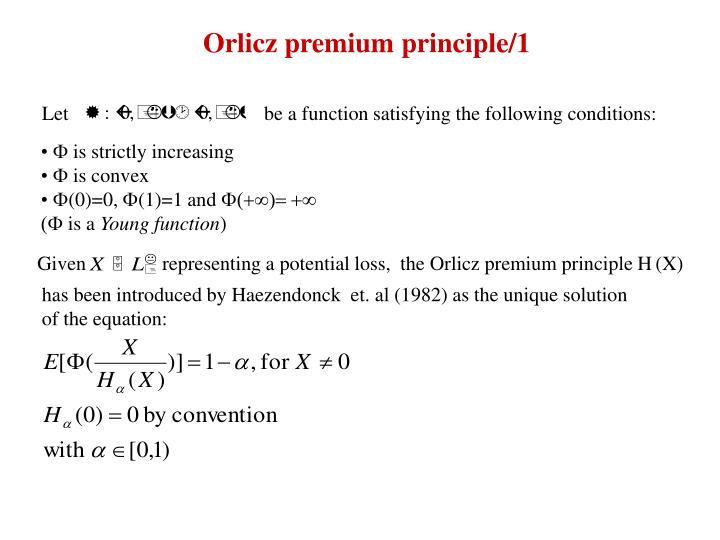 Orlicz premium principle/1