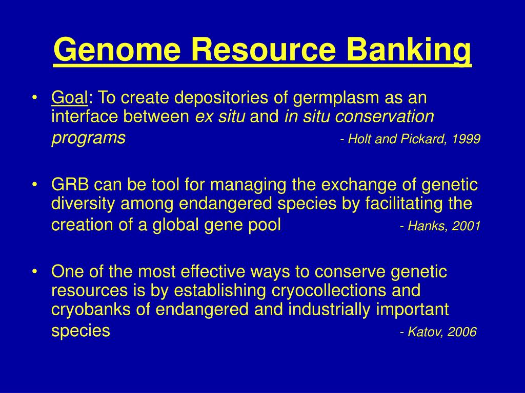 Genome Resource Banking