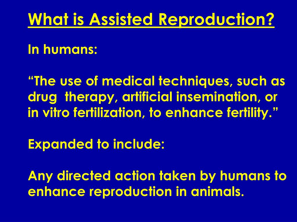 What is Assisted Reproduction?
