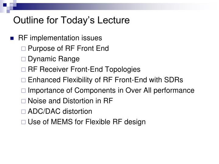 Outline for Today's Lecture