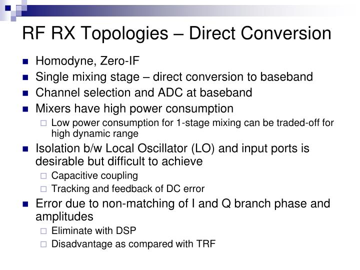 RF RX Topologies – Direct Conversion