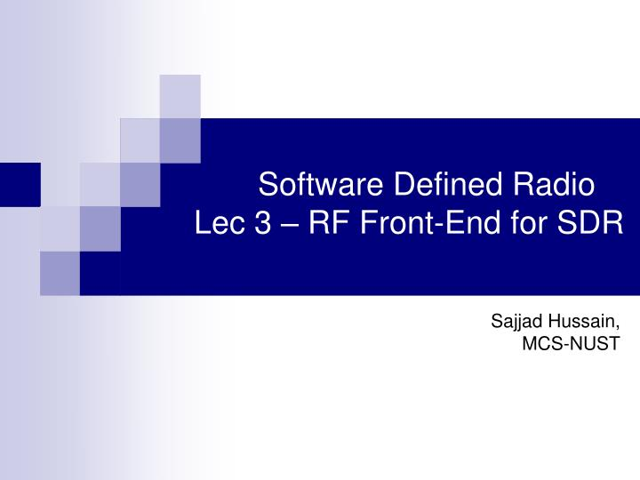 Software defined radio lec 3 rf front end for sdr