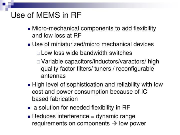 Use of MEMS in RF
