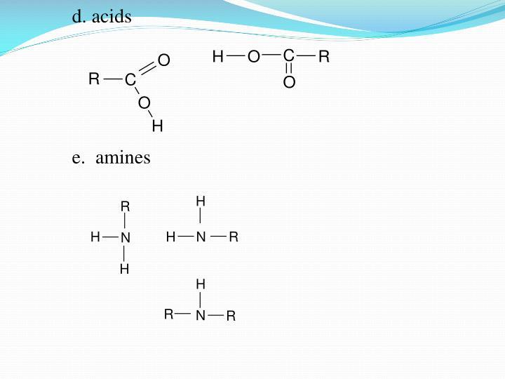 d. acids