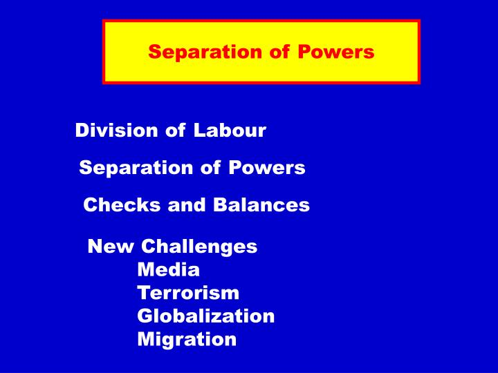 Separation of Powers