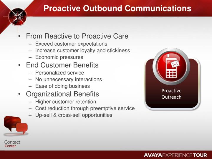 Proactive Outbound Communications