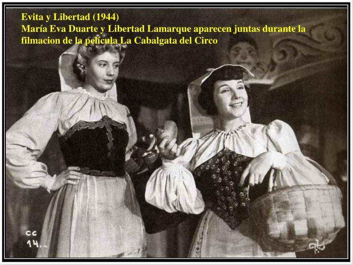 Evita y Libertad (1944)