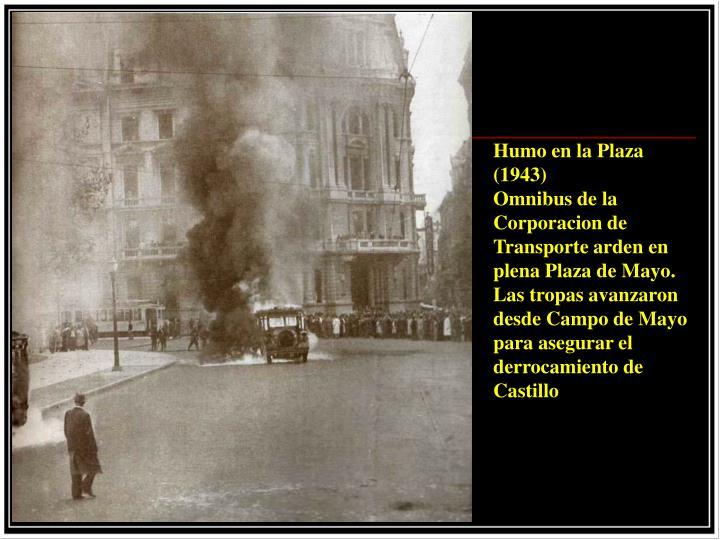 Humo en la Plaza (1943)