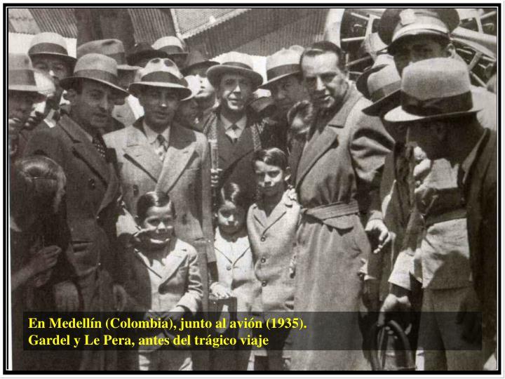 En Medellín (Colombia), junto al avión (1935).