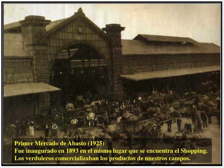 Primer Mercado de Abasto (1925)
