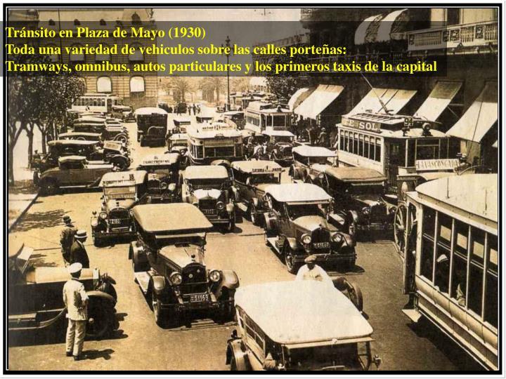 Tránsito en Plaza de Mayo (1930)