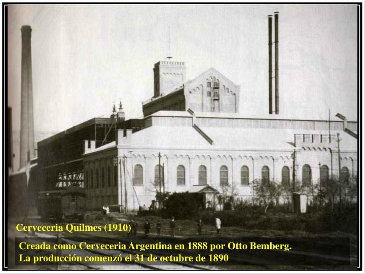 Cerveceria Quilmes (1910)