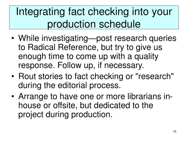 Integrating fact checking into your production schedule