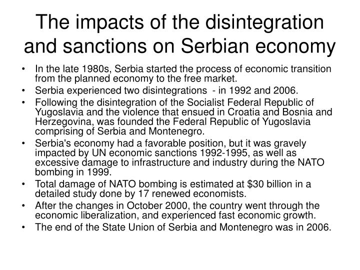 The impacts of the disintegration and sanctions on Serbian economy