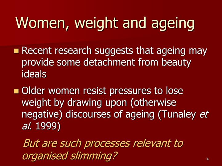 Women, weight and ageing