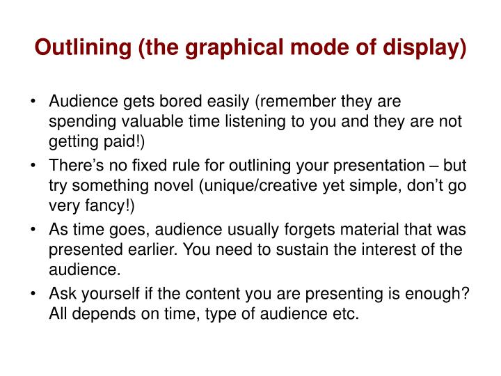 Outlining (the graphical mode of display)