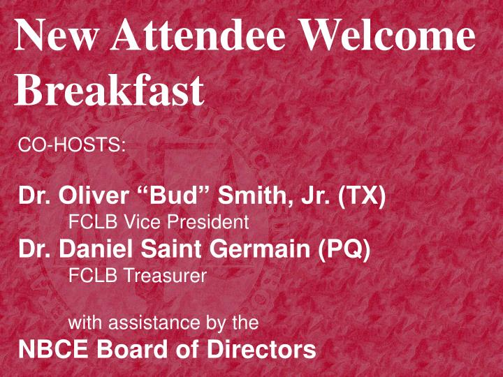 New Attendee Welcome Breakfast