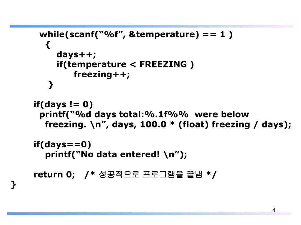 "while(scanf(""%f"", &temperature) == 1 )"