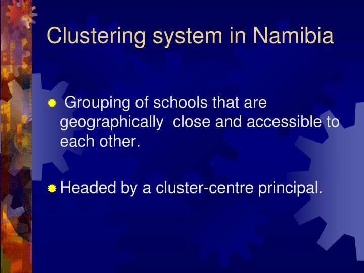 Clustering system in Namibia