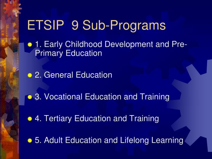ETSIP  9 Sub-Programs