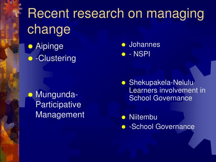 Recent research on managing change