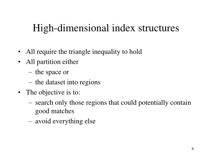 High-dimensional index structures