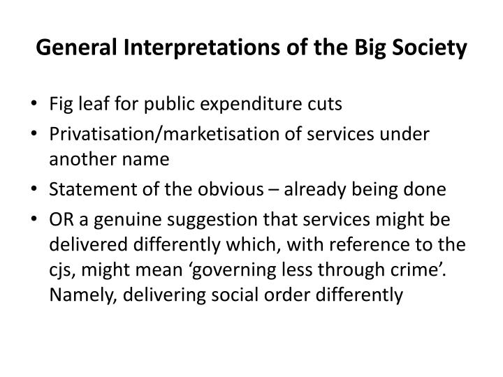 General Interpretations of the Big Society