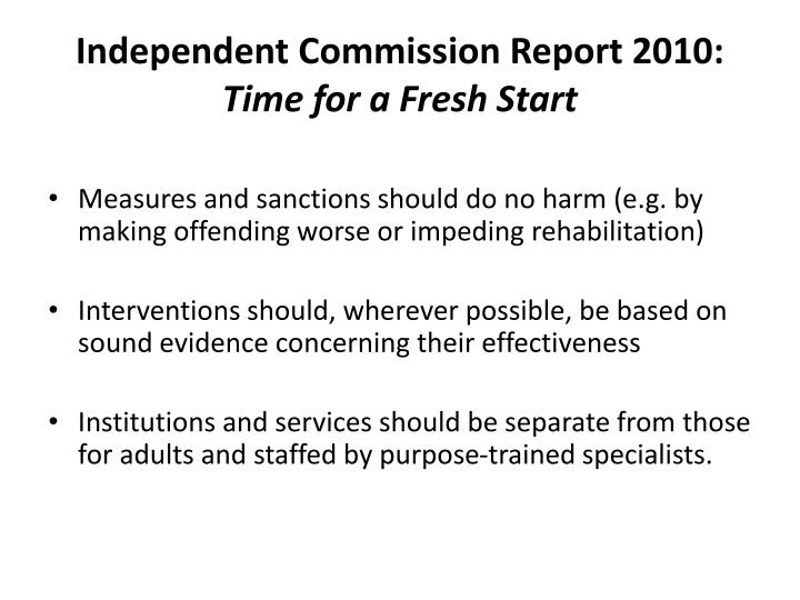 Independent Commission Report 2010: