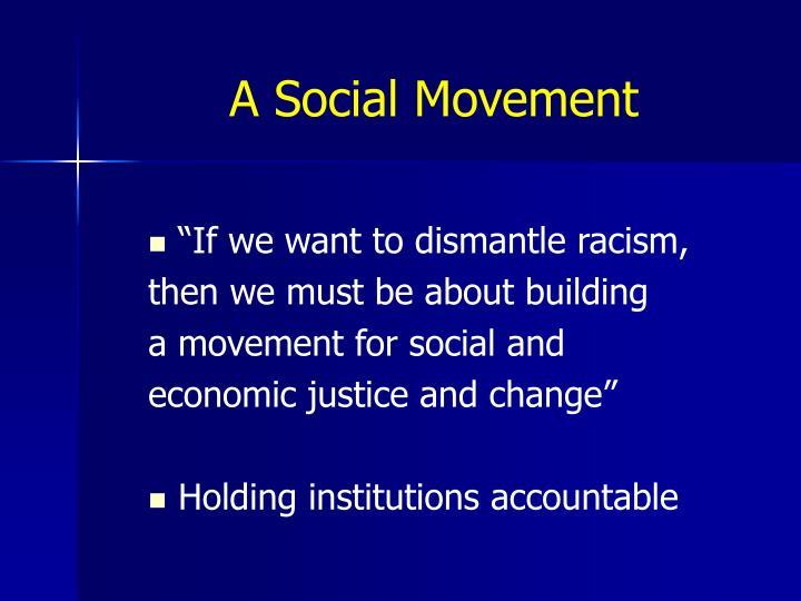 A Social Movement