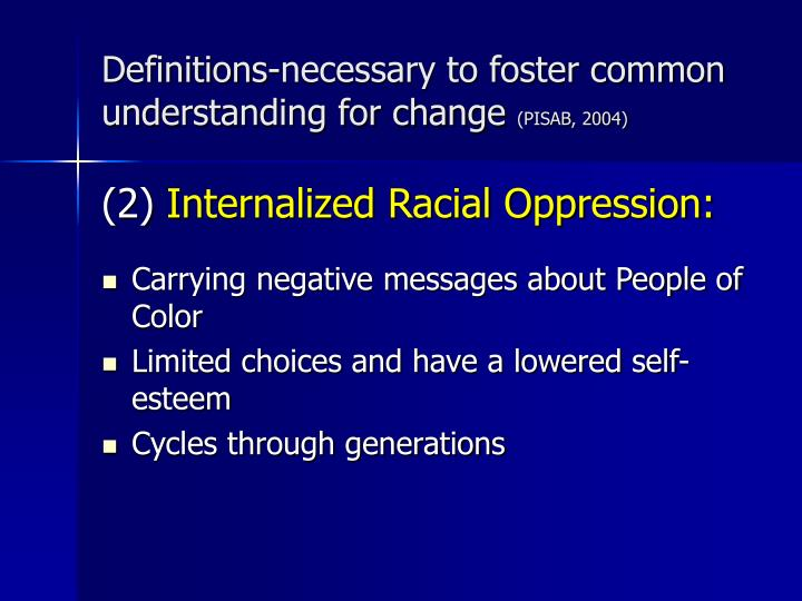 Definitions-necessary to foster common understanding for change