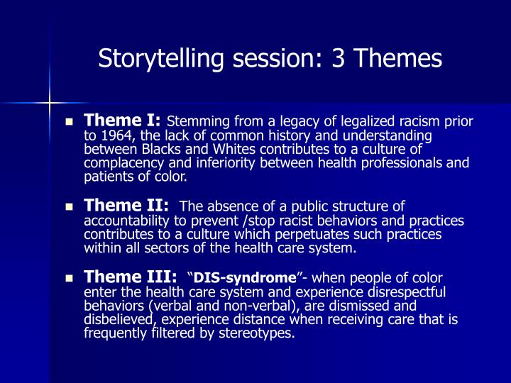 Storytelling session: 3 Themes