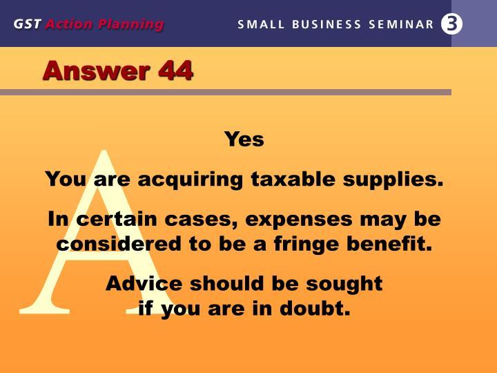 Answer 44
