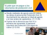 iu pide que se pague a los voluntarios de protecci n civil