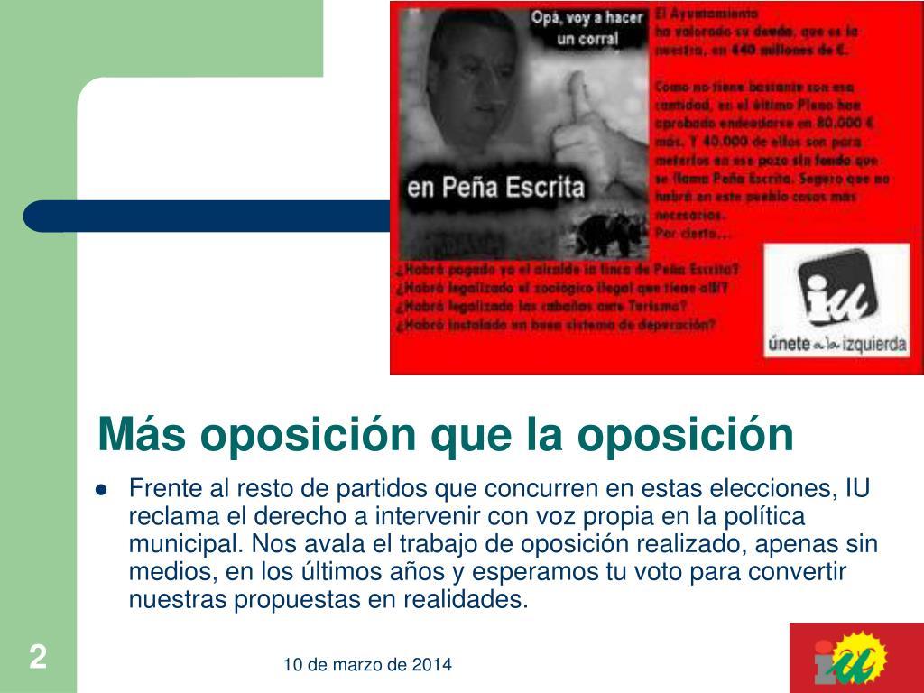 Más oposición que la oposición