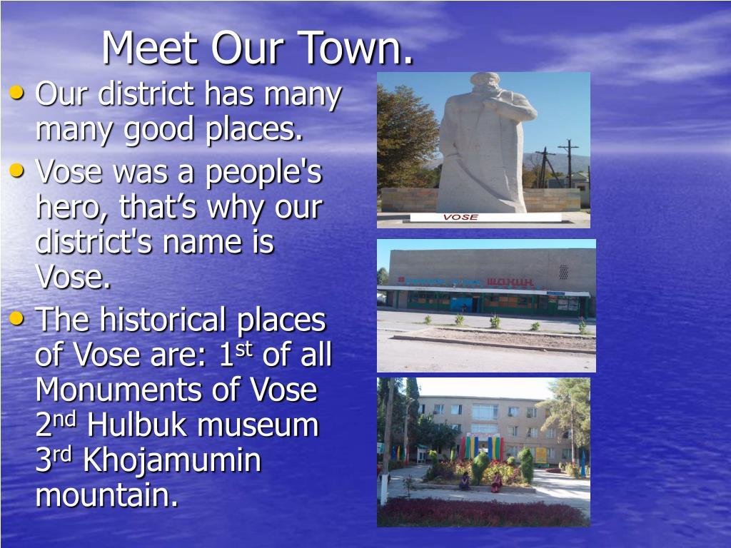 Meet Our Town.