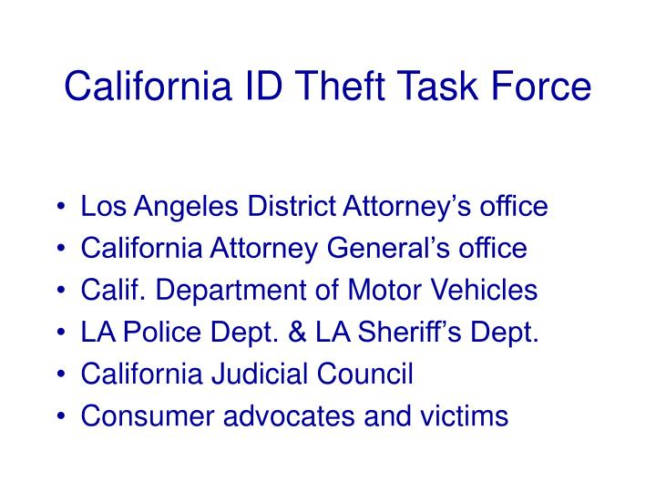 California ID Theft Task Force