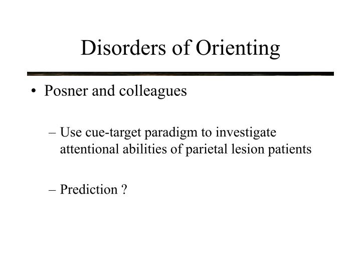 Disorders of Orienting