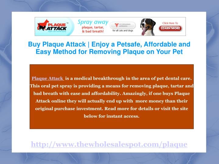 Buy Plaque Attack | Enjoy a Petsafe, Affordable and Easy Method for Removing Plaque on Your Pet